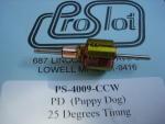 """ProSlot indotto """"PD"""" Puppy Dog,con rotazione per NSR Mosler,  80t31g,  anticipo 25 gradi"""